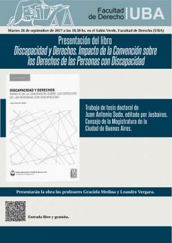 Presentación del libro <i>Discapacidad y Derechos. Impacto de la Convención sobre los Derechos de las Personas con Discapacidad</i>