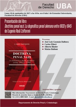 Presentación del libro <i>Doctrina penal nazi. La dogmática penal alemana entre 1933 y 1945</i> de Eugenio Raúl Zaffaroni