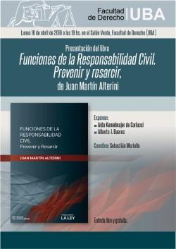 Presentación del libro <i>Funciones de la Responsabilidad Civil. Prevenir y resarcir</i>, de Juan Martín Alterini