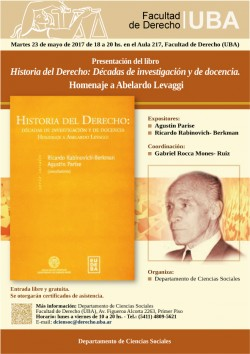 Presentación del libro <i>Historia del Derecho: Décadas de investigación y de docencia. Homenaje a Abelardo Levaggi</i>