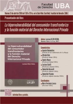 Presentación del libro <i>La hipervulnerabilidad del consumidor transfronterizo y la función material del Derecho Internacional Privado</i>