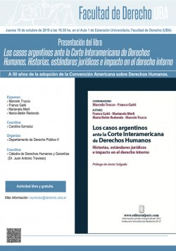 Presentación del libro <i>Los casos argentinos ante la Corte Interamericana de Derechos Humanos. Historias, estándares jurídicos e impacto en el derecho interno</i>