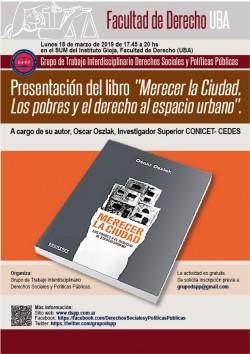 Presentación del libro <i>Merecer la Ciudad. Los pobres y el derecho al espacio urbano</i>