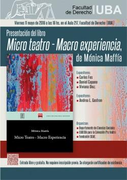 Presentación del libro <i>Micro teatro - Macro experiencia</i>, de Mónica Maffía