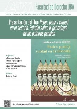 Presentación del libro <i>Poder, pena y verdad en la historia. Estudio sobre la genealogía de las culturas penales</i>