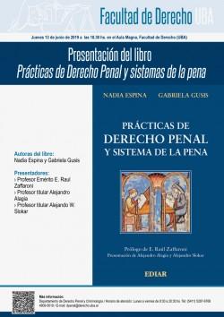 Presentación del libro <i>Prácticas de Derecho Penal y sistemas de la pena</i>