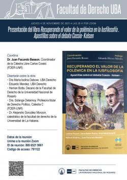 Presentación del libro <i>Recuperando el valor de la polémica en la Iusfilosofía. Apostillas sobre el debate Cossio- Kelsen</i>