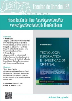 Presentación del libro <i>Tecnología informática e investigación criminal</i>, de Hernán Blanco