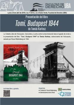Presentación del libro <i>Tomi, Budapest 1944</i> de Tomás Kertesz
