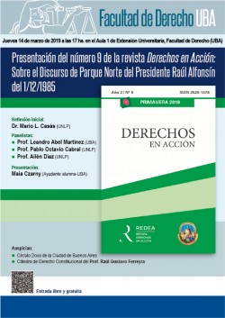 Presentación del número 9 de la revista <i>Derechos en Acción: Sobre el Discurso de Parque Norte del Presidente Raúl Alfonsín del 1/12/1985</i>