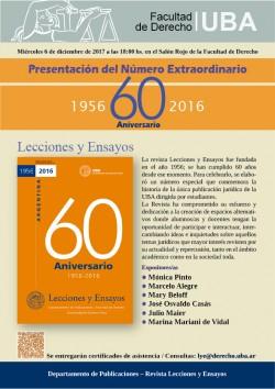 Presentación del Número Extraordinario. 60 AÑOS. Lecciones y Ensayos. 1956 - 2016