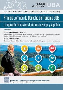 Primera Jornada de Derecho del Turismo 2018. La regulación de los viajes turísticos en Europa y Argentina