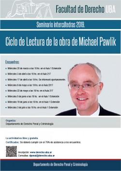 Seminario intercátedras 2019. Ciclo de Lectura de la obra de Michael Pawlik