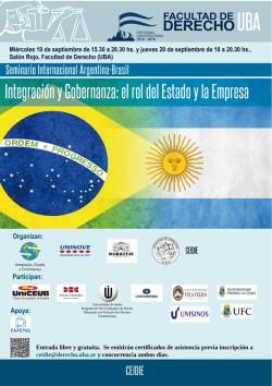 """Seminario Internacional Argentina-Brasil """"Integración y Gobernanza: el rol del Estado y la Empresa"""""""