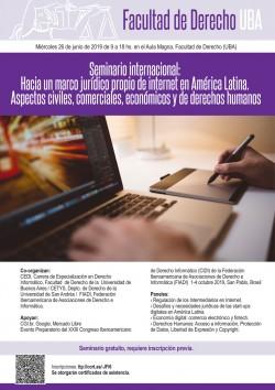 Seminario internacional: Hacia un marco jurídico propio de Internet en América Latina. Aspectos civiles, comerciales, económicos y de derechos humanos