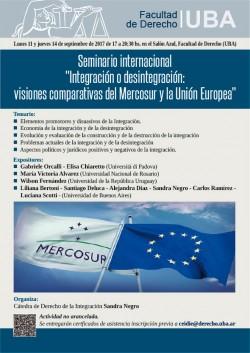 """Seminario internacional """"Integración o desintegración: visiones comparativas del Mercosur y la Unión Europea"""""""