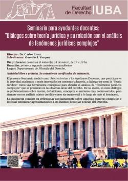 """Seminario para ayudantes docentes: """"Diálogos sobre teoría jurídica y su relación con el análisis de fenómenos jurídicos complejos"""""""