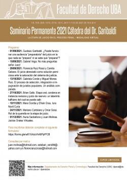 Seminario Permanente 2021 Cátedra del Dr. Garibaldi.  La etapa de juicio en el proceso penal. Modalidad virtual
