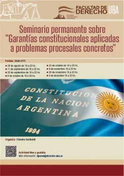 """Seminario permanente sobre """"Garantías constitucionales aplicadas a problemas procesales concretos"""""""