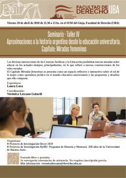 Seminario - Taller IV: Aproximaciones a la historia argentina desde la educación universitaria. Capítulo: Miradas femeninas