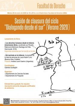 """Sesión de clausura del ciclo """"Dialogando desde el sur"""" (Verano 2020)"""