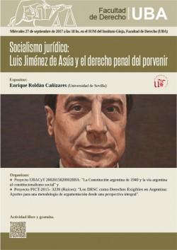 Socialismo Jurídico: Luis Jiménez de Asúa y el derecho penal del porvenir