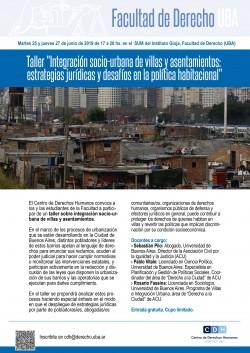 """Taller  """"Integración socio-urbana de villas y asentamientos: estrategias jurídicas y desafíos en la política habitacional"""""""