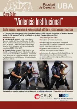 """Taller """"Violencia institucional: las formas más recurrentes de violencia policial, estándares y estrategias de intervención"""""""