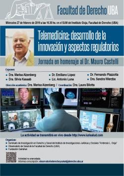 Telemedicina: desarrollo de la innovación y aspectos regulatorios. Jornada en homenaje al Dr. Mauro Castelli