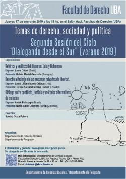 """Temas de derecho, sociedad y política. Segunda Sesión del Ciclo """"Dialogando desde el Sur"""" (verano 2019)"""
