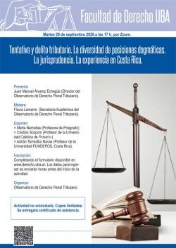 Tentativa y delito tributario. La diversidad de posiciones dogmáticas. La jurisprudencia. La experiencia en Costa Rica.