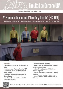 """VI Encuentro Internacional """"Ficción y Derecho"""" (FICDER6)"""