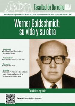 Werner Goldschmidt: su vida y su obra