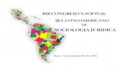 """XIX Congreso Nacional y IX Latinoamericano de Sociología Jurídica: """"La sociología jurídica frente a los proceso de reforma en América Latina"""""""