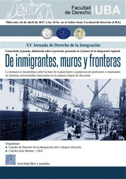 XV Jornada  de  Derecho de la Integración. De inmigrantes, muros y fronteras