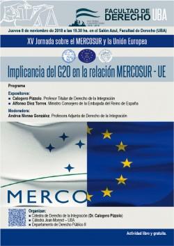 XV Jornada MERCOSUR y la Unión Europea. Implicancia del G20 en la relación MERCOSUR - UE