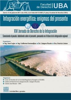 XVI Jornada de Derecho de la Integración. Integración energética: enigmas del presente