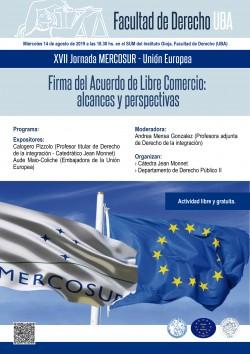 XVII Jornada MERCOSUR - Unión Europea. Firma del Acuerdo de Libre Comercio: alcances y perspectivas