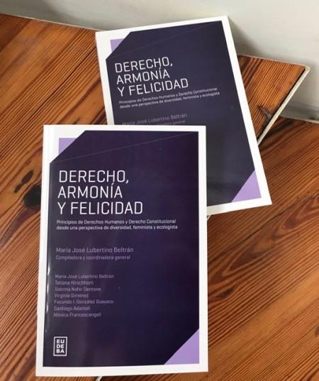 Presentación del libro Derecho, armonía y felicidad