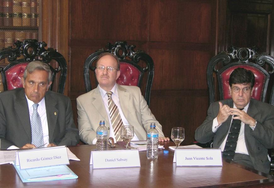 Ricardo Gómez Diez, Daniel Sabsay y Juan V. Sola