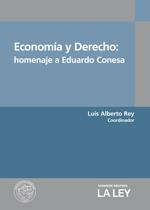 Economía y Derecho: homenaje a Eduardo Conesa, de Luis Alberto Rey